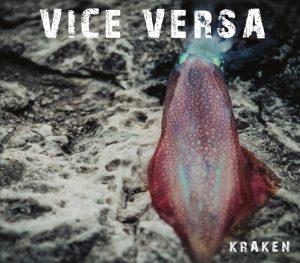 Vice Versa - Kraken